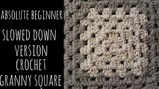 Crochet Granny Square - ABSOLUTE BEGINNER