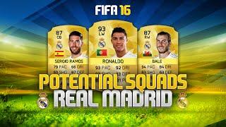 POTENTIAL FIFA 16 REAL MADRID SQUAD! - RONALDO, BALE, SERGIO RAMOS & MORE!   FIFA Ultimate Team