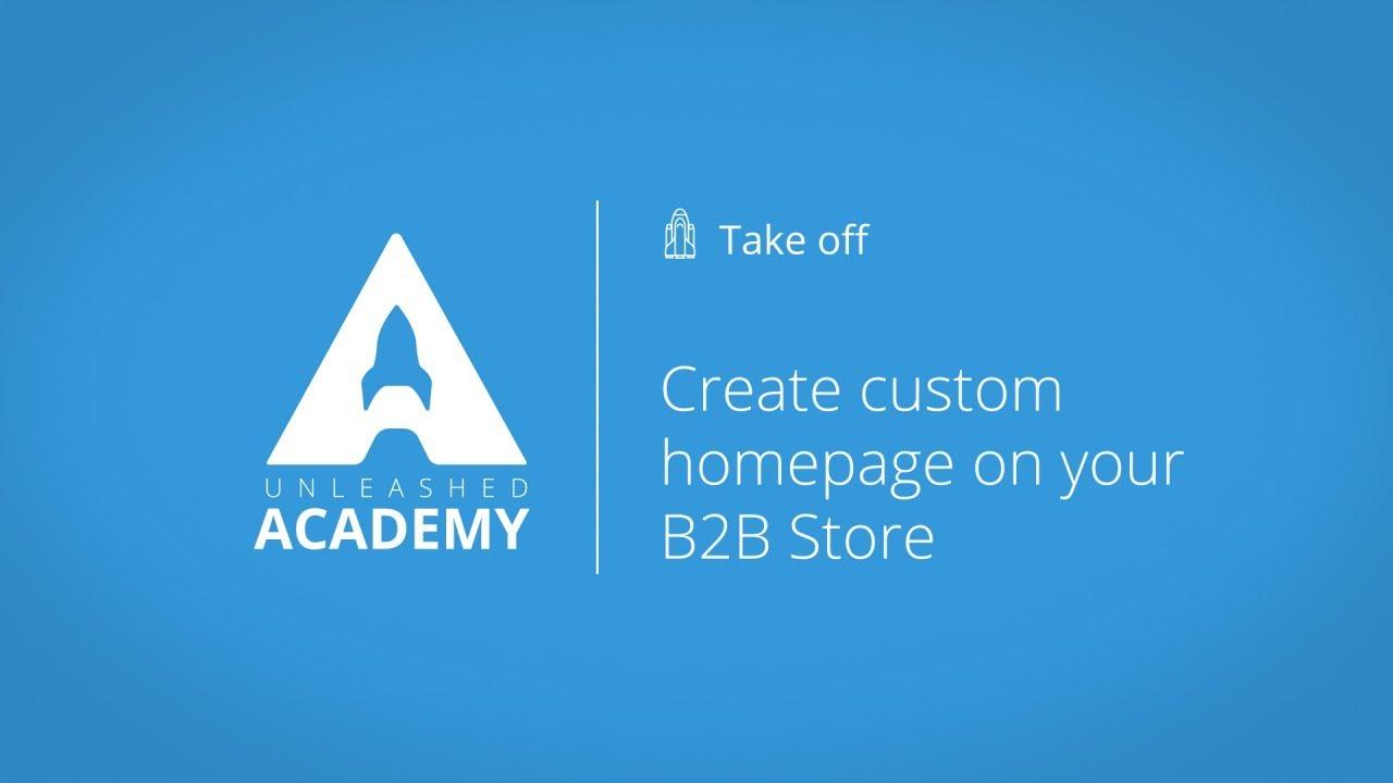 Create custom homepage on your B2B Store YouTube thumbnail image