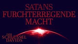 Satans furchterregende Macht