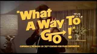What a Way to Go! Trailer 2