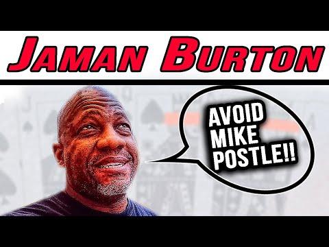 He KNEW Mike Postle Was Up To Something | (Jaman Burton)