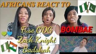 Fuse ODG X Zack Knight X Badshah   Bombae Reaction Video By AGA