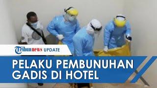 Terungkap Sosok Pelaku yang Bunuh Gadis Bandung di Kamar Hotel, Korban Ditinggalkan Penuh Luka