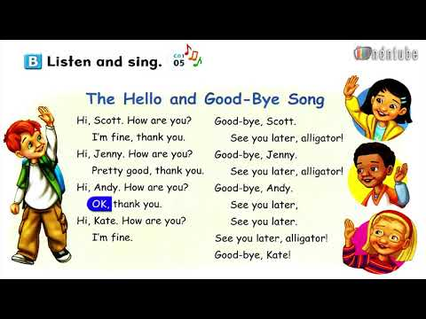 The Hello and Goodbye song