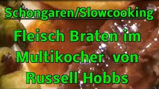 Fleisch Braten im Multifunktionskocher Test ! Slowcooking / Schongaren Kochen Rezept