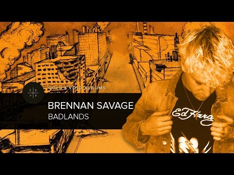 BRENNAN SAVAGE – BADLANDS [FULL ALBUM]