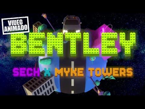 Sech - Bentley (feat. Myke Towers)