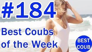Best Coub of the Week | Лучшие Кубы Недели #184