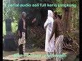 saridin KERIS JANGKUNG FULL AUDIO
