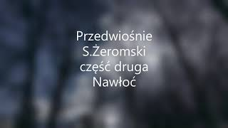 Przedwiośnie -S.Żeromski część druga Nawłoć audiobook