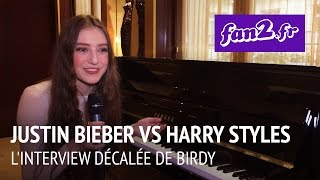 Justin Bieber VS Harry Styles, Birdy n'a aucun mal à faire son choix