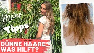 Meine Haare sind dicker geworden | TOP 5 Tipps  | feine Haare dicker machen Pflege Hausmittel Frisur