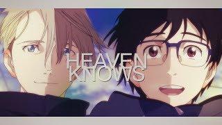 Heaven Knows || Yuri On Ice