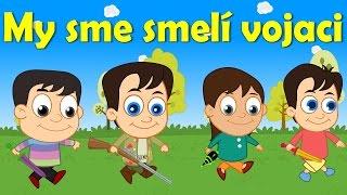 My sme smelí vojaci + 12 pesničiek | Zbierka  |20 minútový mix | Slovenské detské pesničky