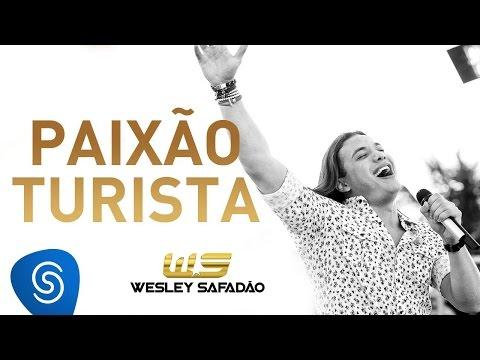 Paixão Turista - Wesley Safadão