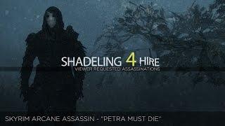 Arcane Assassin - Petra Must Die