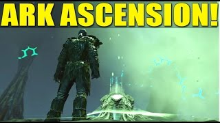 THE LITERAL END OF ARK!? (ARK ASCENSION/HOW NOT TO BE A NOOB) - Ark:Survival Evolved
