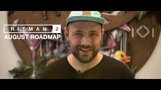 HITMAN 2 August Roadmap 2019