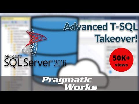 Advanced T SQL Takeover!