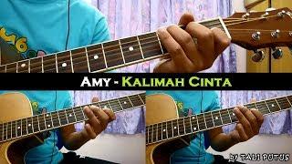 Amy - Kalimah Cinta (Instrumental/Full Acoustic/Guitar Cover)