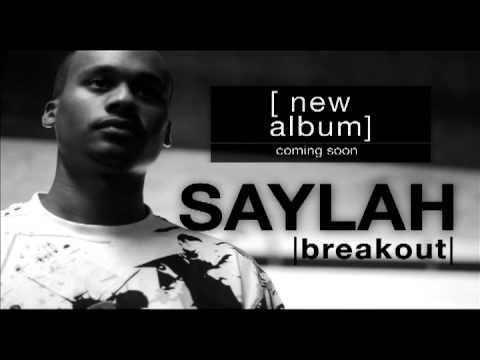 """Saylah - """"Break Out"""" New Album"""
