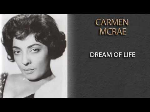 CARMEN MCRAE - DREAM OF LIFE