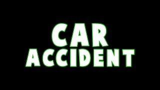 The car accident that changed my life