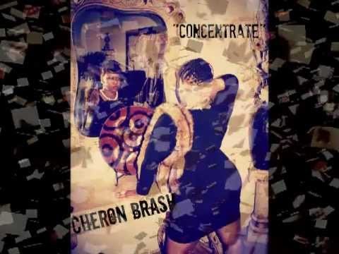 Cheron Brash | Concentrate