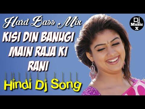 Download Dj Love Mix Kisi Din Banoongi Main Raja Ki Rani Old