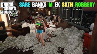 GTA 5 : ROBBING ALL BANKS IN LOS SANTOS || BB GAMING