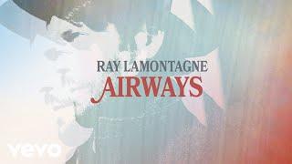 Ray LaMontagne Airways Music