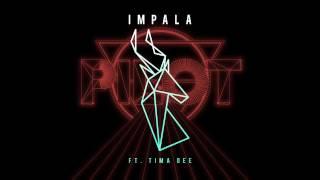 Impala - Pilot (Feat. Tima Dee)