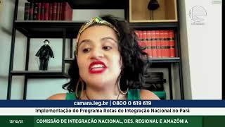 Implementação do Programa Rotas de Integração Nacional no Pará - 13/10/2021 14:00