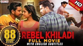 Rebel Khiladi (Lover) New Released Hindi Dubbed Full Movie | Raj Tarun, Riddhi Kumar - Download this Video in MP3, M4A, WEBM, MP4, 3GP