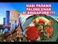 NASI PADANG PALING ENAK DI SINGAPORE? #Foodreview #Vlog5