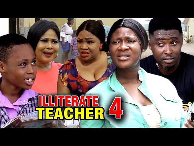 Illiterate Teacher (2020) (Part 4)