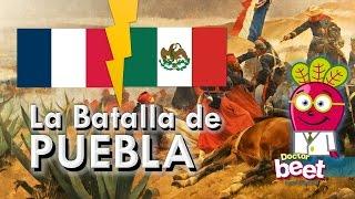 HISTORIA DE LA BATALLA DE PUEBLA | Mexico, 5 De Mayo De 1862