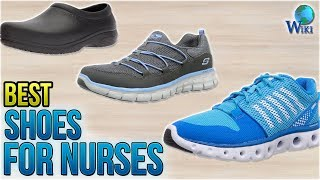 10 Best Shoes for Nurses 2018