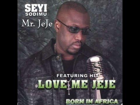 Seyi Sodimu - love Me Jeje - Love Me Tender