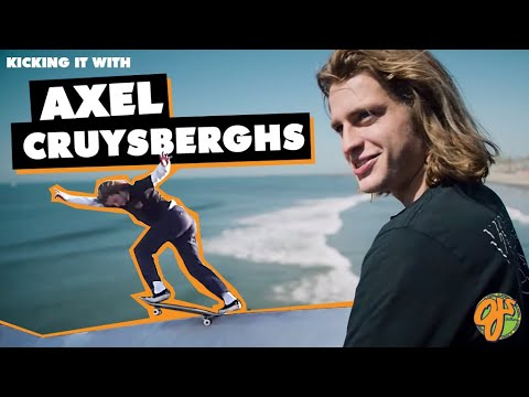 OJ Wheels | Kicking It With... Axel Cruysberghs