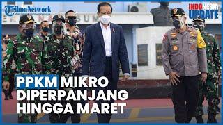 Pemerintah Perpanjang PPKM Mikro hingga 8 Maret 2021, Pusat Perbelanjaan Buka hingga Pukul 9 Malam