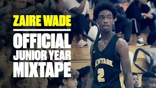 Zaire Wade Shows BIG Potential In Breakout Season  - Official Junior Year Mixtape