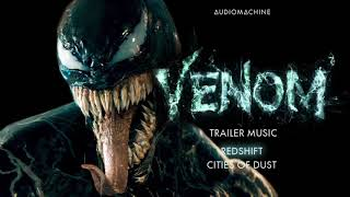 Audiomachine - Redshift | Cities of Dust (Venom Trailer Music)