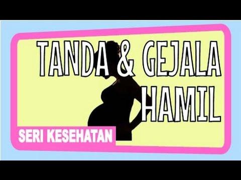 Video Gejala dan Tanda Kehamilan / Hamil