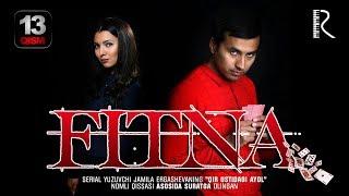 Fitna (o'zbek serial) | Фитна (узбек сериал) 13-qism