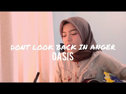 Don't Look Back In Anger - Oasis (Cover By AnnisaEndah)