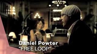 Daniel Powter - Free Loop (One Night Stand)
