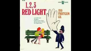 1910 Fruitgum Company - 1, 2, 3, Red Light