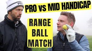 Mid Handicapper Vs Pro - Range Ball Match!